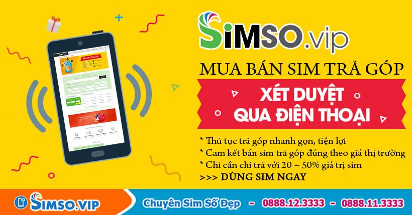 dịch vụ mua bán sim trả góp của SimSo.Vip