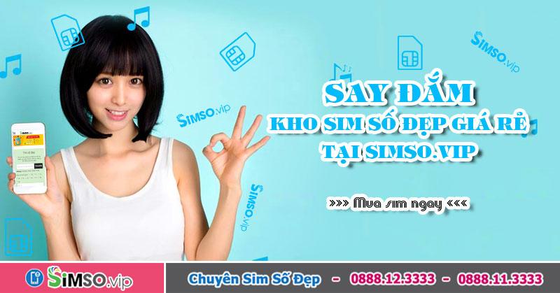 Simso.vip - Tổng kho Sim VIP Viettel hợp phong thuỷ hợp mệnh giá siêu rẻ
