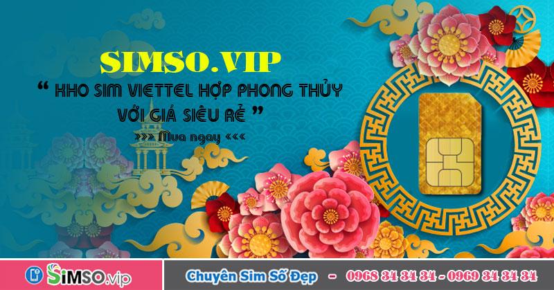 Kho sim Viettel hợp phong thuỷ hợp mệnh giá siêu rẻ tại Simso.vip