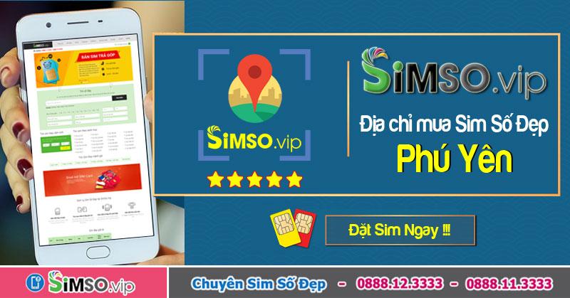 Địa chỉ bán sim đẹp trả góp tại Phú Yên lãi suất 0% trên Simso.vip