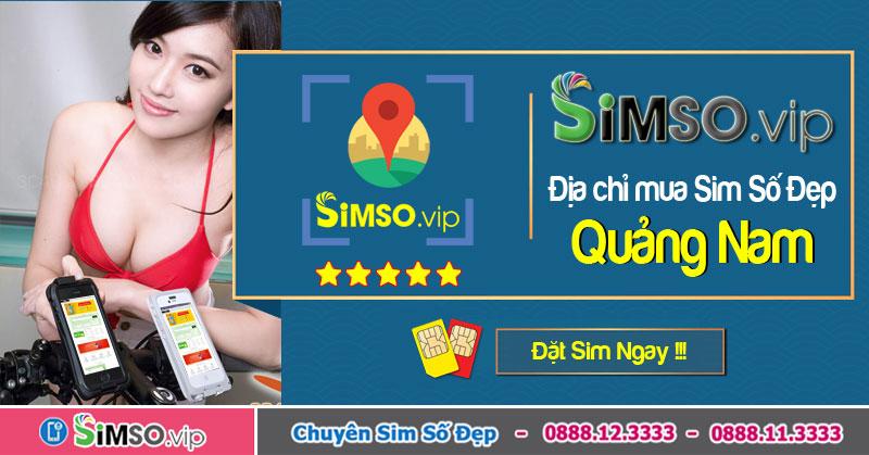Simso.vip địa chỉ vàng mua trả góp sim số đẹp tại Quảng Nam