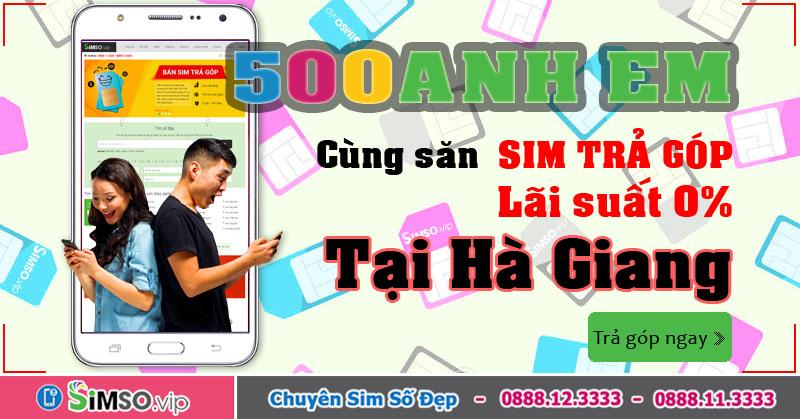 Bí quyết mua SIM TRẢ GÓP tại Hà Giang Uy tín & Lãi suất thấp trên Simso.vip