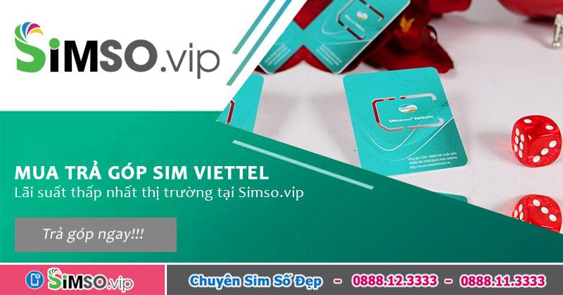 Những lợi ích khi sử dụng sim số đẹp Viettel trả góp tại Simso.vip